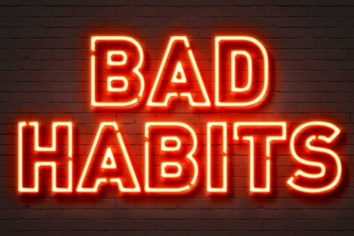 What habits stay in the way of your success?